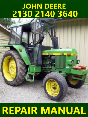 John Deere 2130 2140 3640 Tractor Repair Manual Instant Download