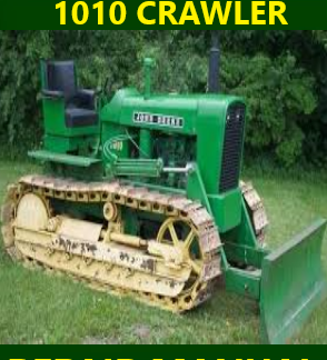 John Deere 1010 Crawler Repair Manual Instant Download