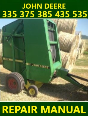 John Deere 335 375 385 435 535 Repair Manual Instant Download