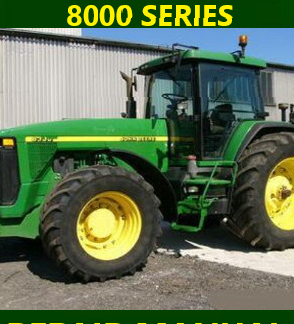 John Deere 8000 Series Tractor Repair Manual Instant Download