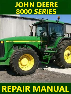 John Deere 8000 Series Tractor Repair Manual Instant Download
